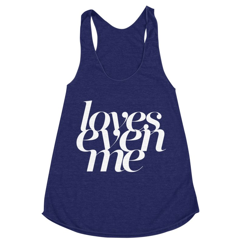Loves Even Me Women's Racerback Triblend Tank by Tie Them As Symbols