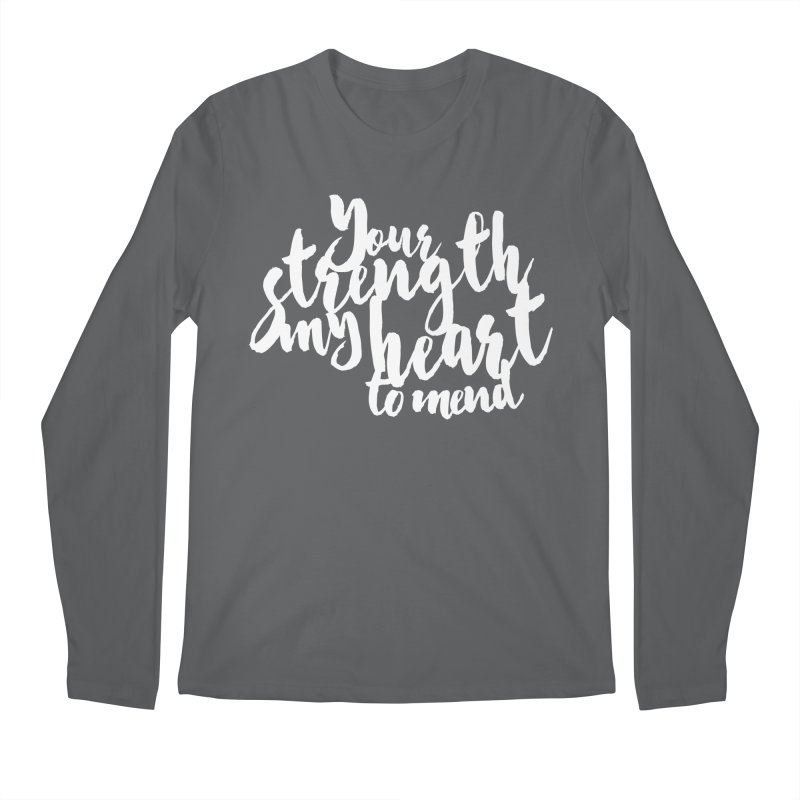 Your Strength My Heart To Mend Men's Longsleeve T-Shirt by Tie Them As Symbols