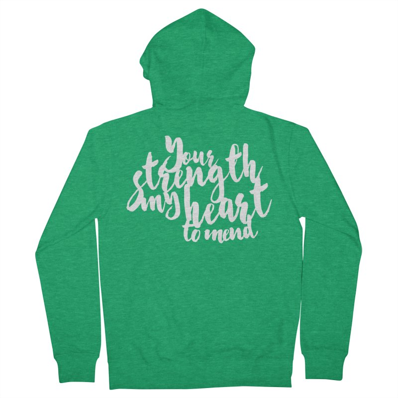 Your Strength My Heart To Mend Women's Zip-Up Hoody by Tie Them As Symbols