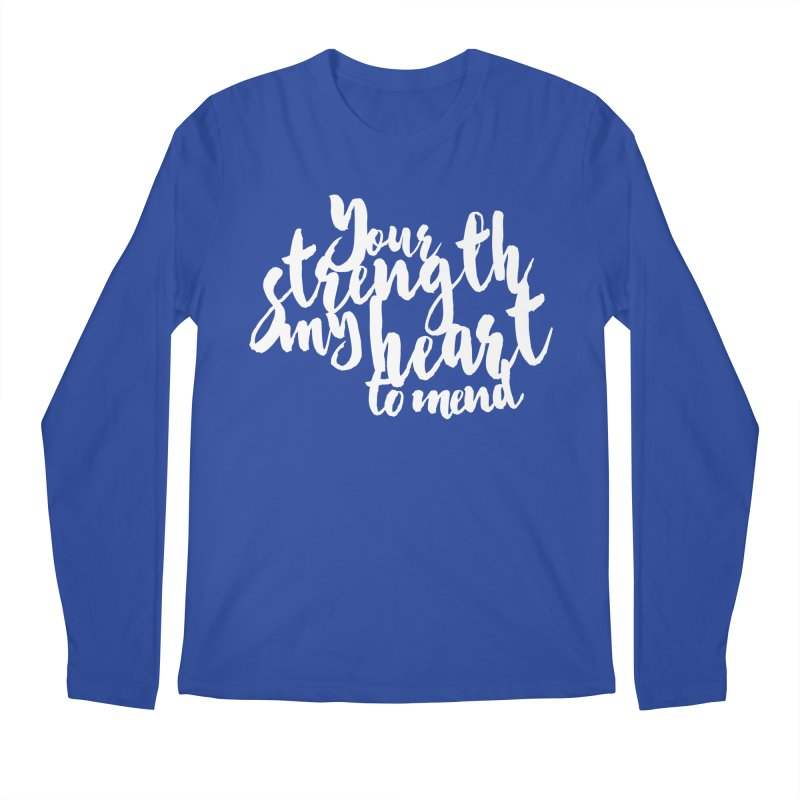 Your Strength My Heart To Mend Men's Regular Longsleeve T-Shirt by Tie Them As Symbols