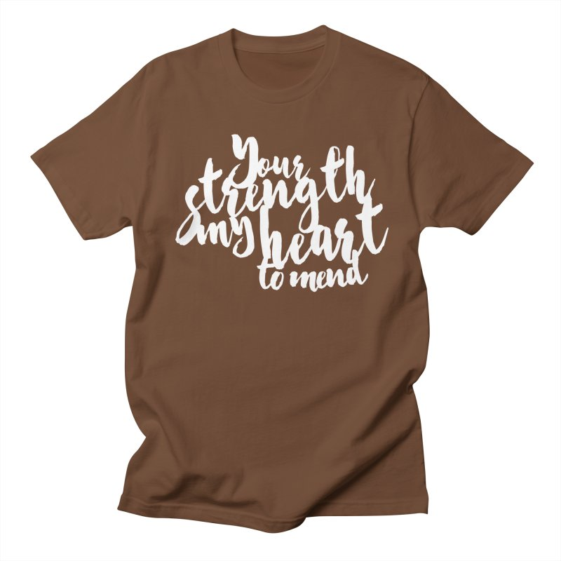 Your Strength My Heart To Mend Men's T-Shirt by Tie Them As Symbols