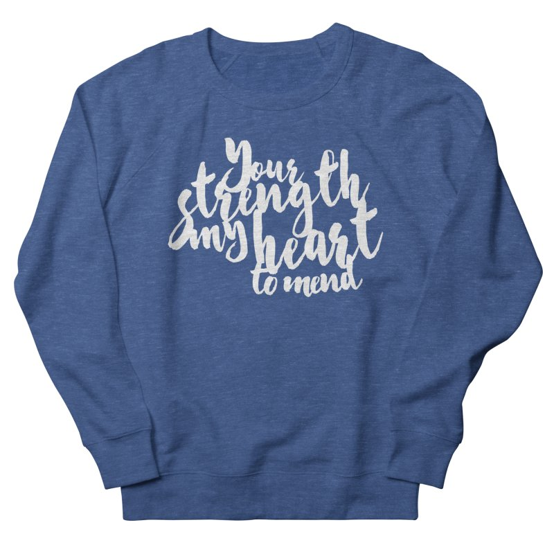 Your Strength My Heart To Mend Men's Sweatshirt by Tie Them As Symbols