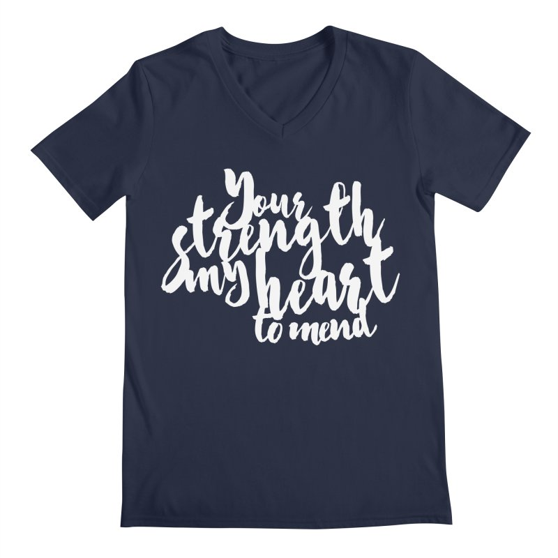 Your Strength My Heart To Mend Men's Regular V-Neck by Tie Them As Symbols