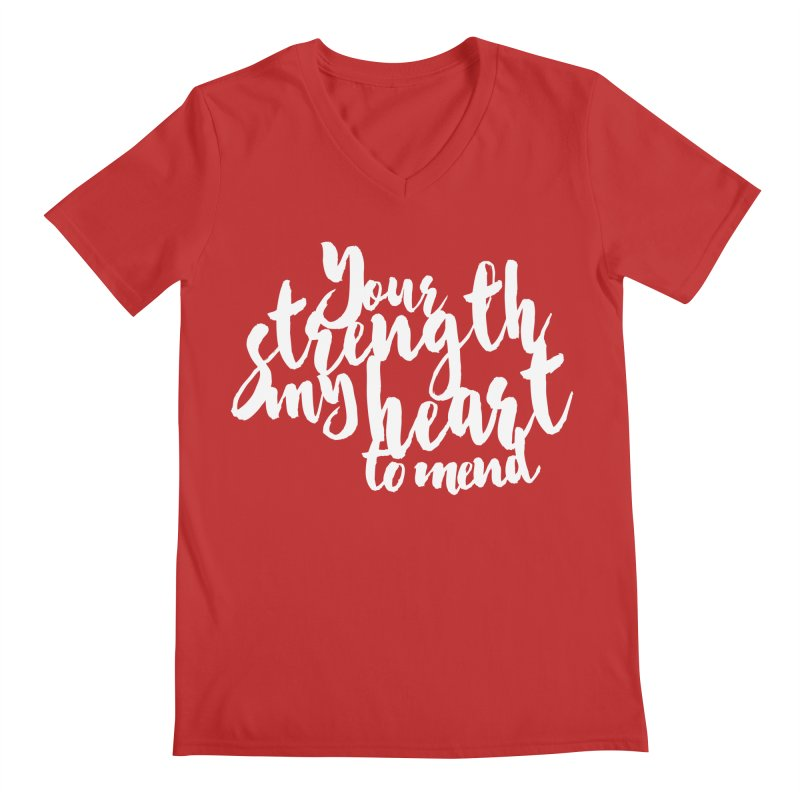 Your Strength My Heart To Mend Men's V-Neck by Tie Them As Symbols