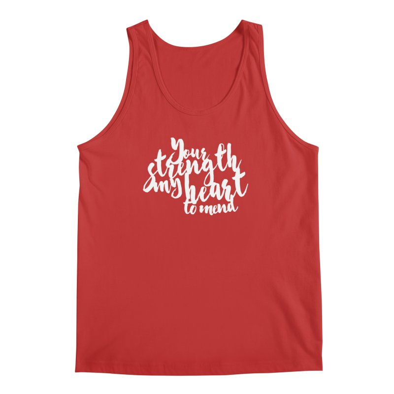 Your Strength My Heart To Mend Men's Tank by Tie Them As Symbols
