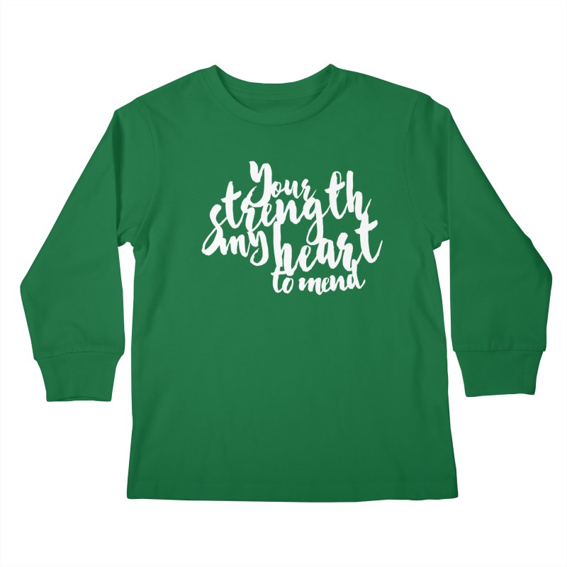 Your Strength My Heart To Mend Kids Longsleeve T-Shirt by Tie Them As Symbols