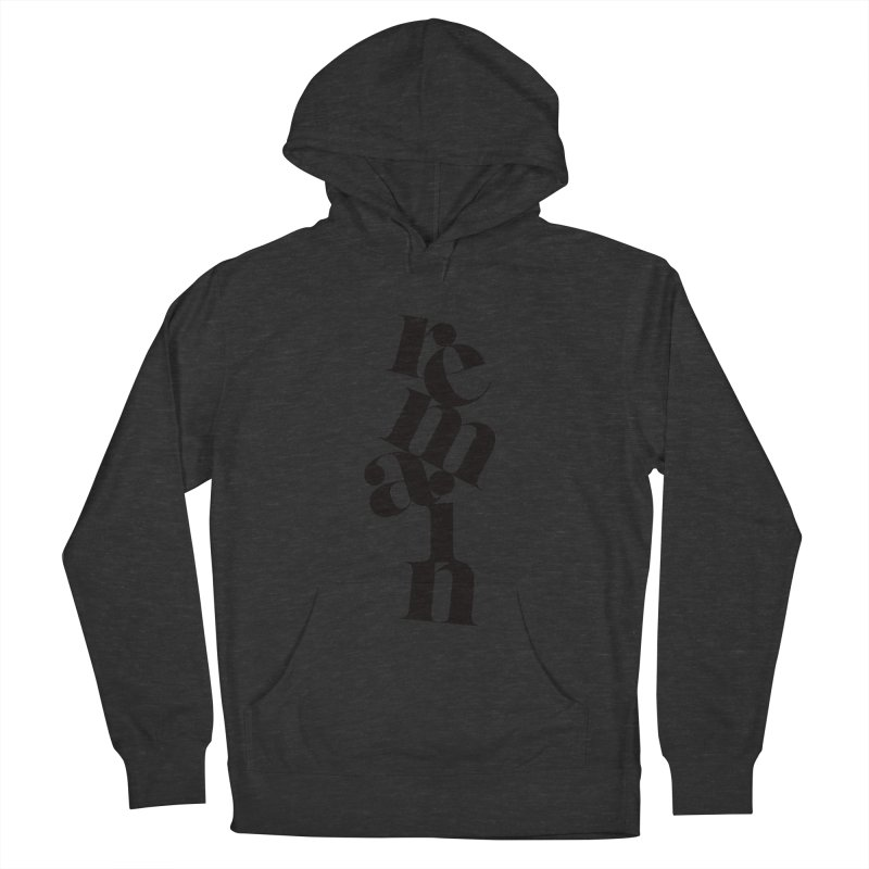 Remain Men's Pullover Hoody by Tie Them As Symbols