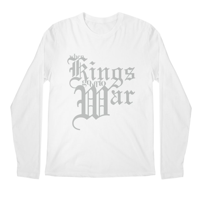 When Kings Go Off To War Men's Regular Longsleeve T-Shirt by Tie Them As Symbols