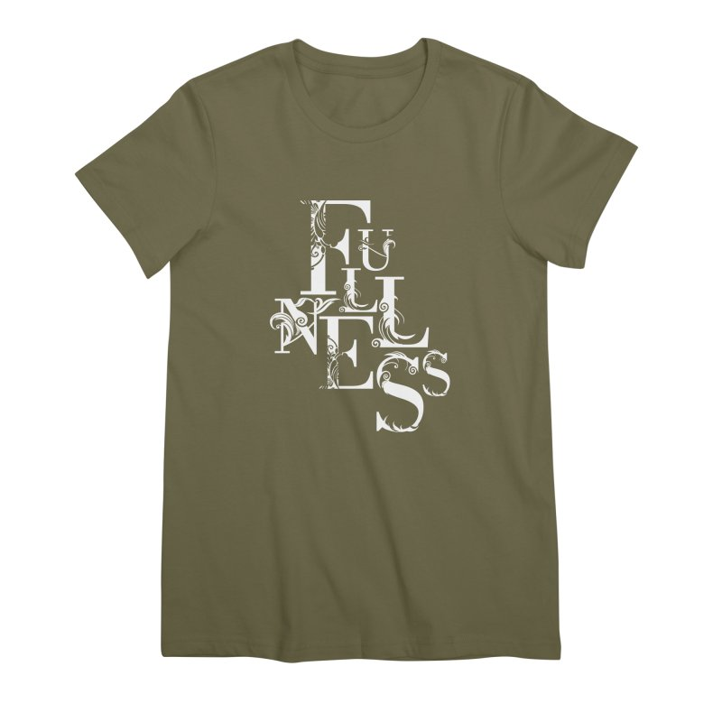Fullness Women's Premium T-Shirt by Tie Them As Symbols