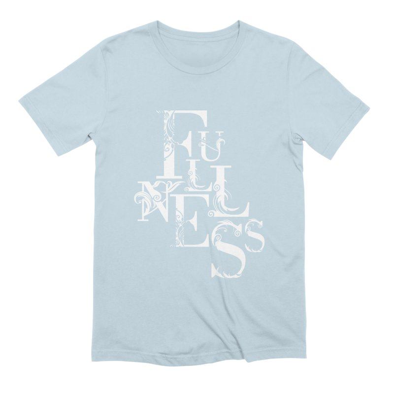 Fullness Men's Extra Soft T-Shirt by Tie Them As Symbols