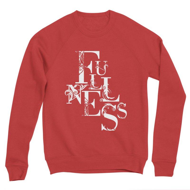 Fullness Women's Sponge Fleece Sweatshirt by Tie Them As Symbols