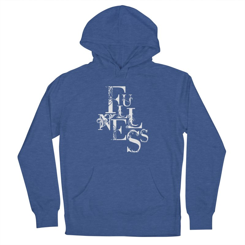 Fullness Men's French Terry Pullover Hoody by Tie Them As Symbols