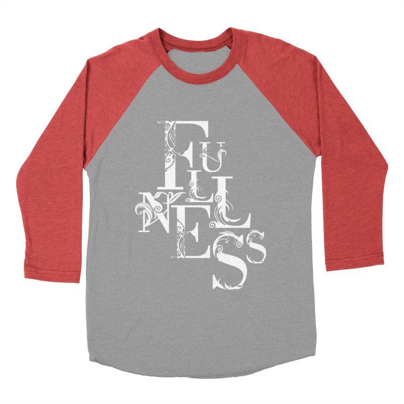 Fullness Men's Baseball Triblend Longsleeve T-Shirt by Tie Them As Symbols