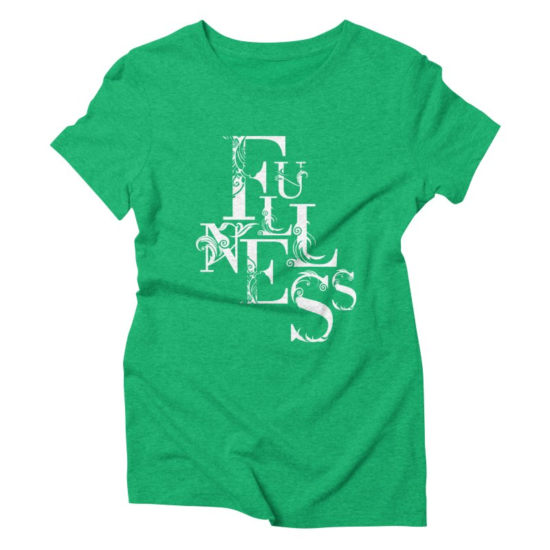 Fullness Women's T-Shirt by Tie Them As Symbols