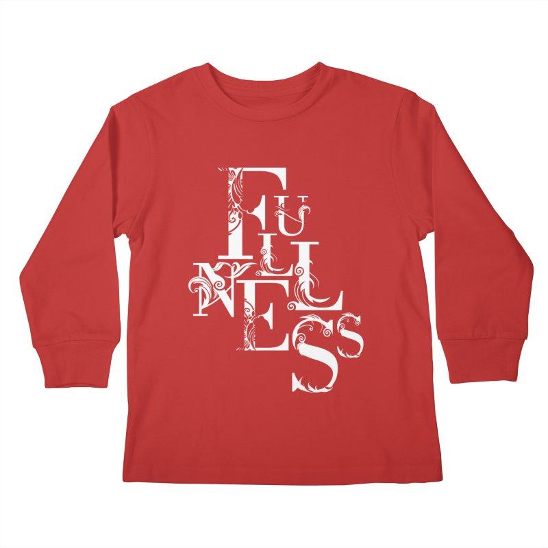 Fullness Kids Longsleeve T-Shirt by Tie Them As Symbols