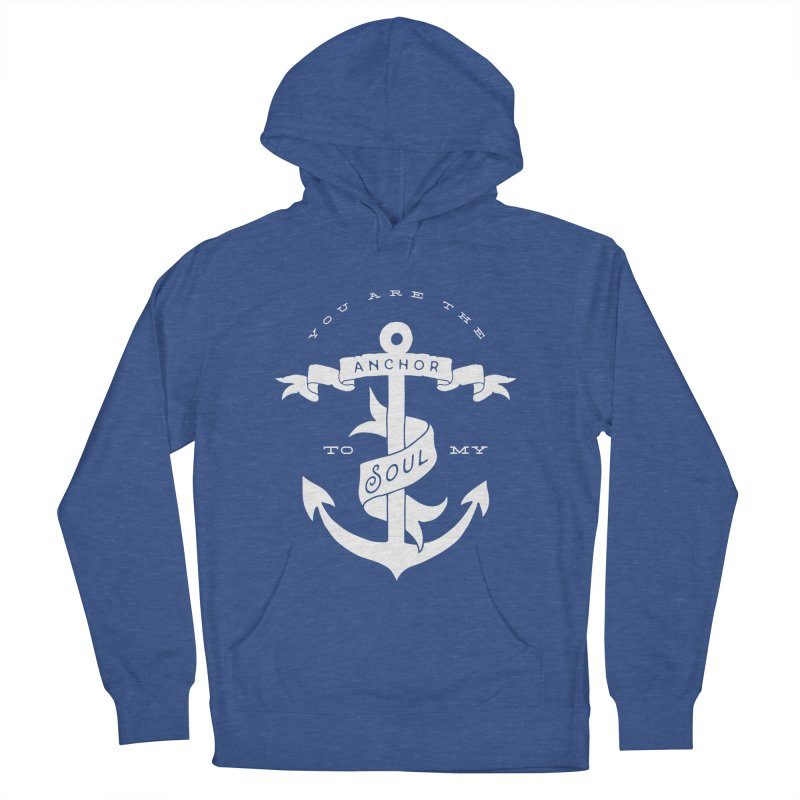Anchor To My Soul Women's French Terry Pullover Hoody by Tie Them As Symbols