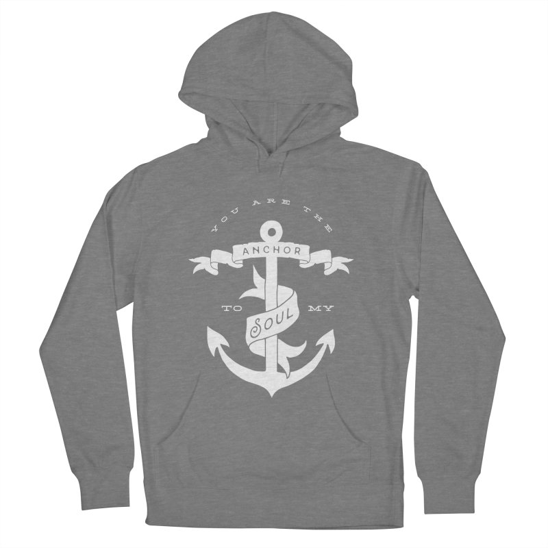 Anchor To My Soul Women's Pullover Hoody by Tie Them As Symbols