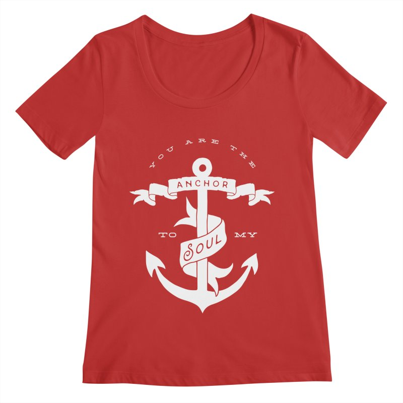 Anchor To My Soul Women's Regular Scoop Neck by Tie Them As Symbols