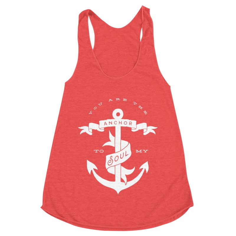 Anchor To My Soul Women's Tank by Tie Them As Symbols