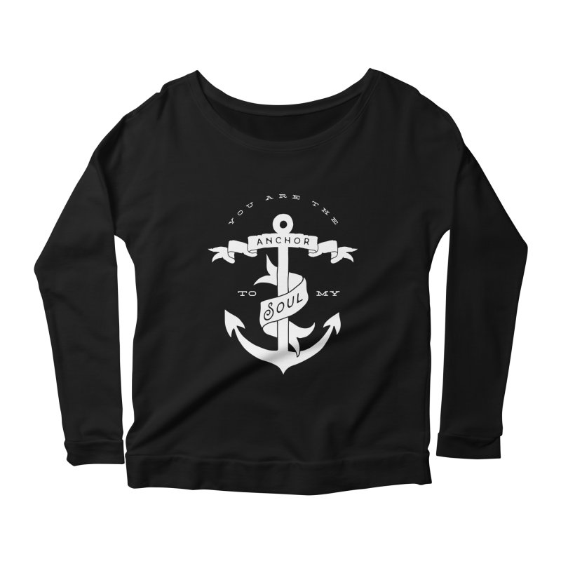 Anchor To My Soul Women's Scoop Neck Longsleeve T-Shirt by Tie Them As Symbols