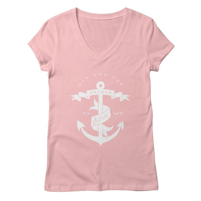 Anchor To My Soul Women's Regular V-Neck by Tie Them As Symbols