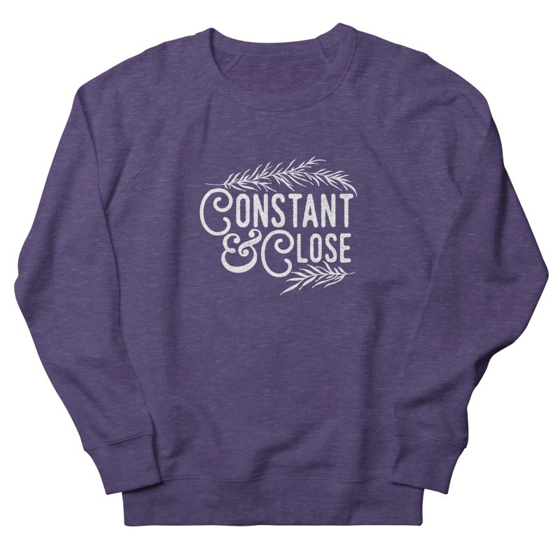 Constant & Close Women's French Terry Sweatshirt by Tie Them As Symbols