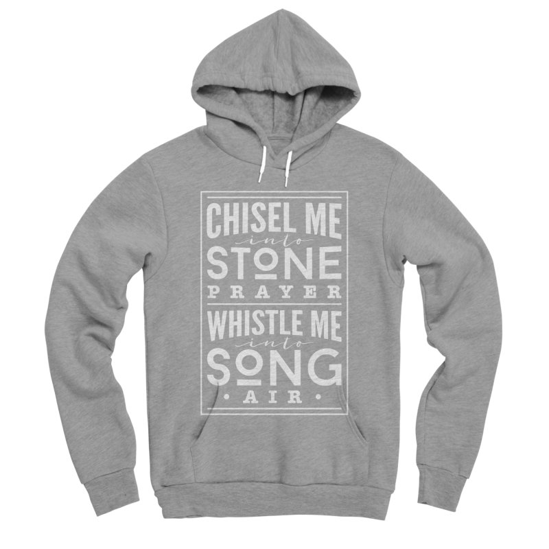 Chisel Me & Whistle Me Men's Sponge Fleece Pullover Hoody by Tie Them As Symbols