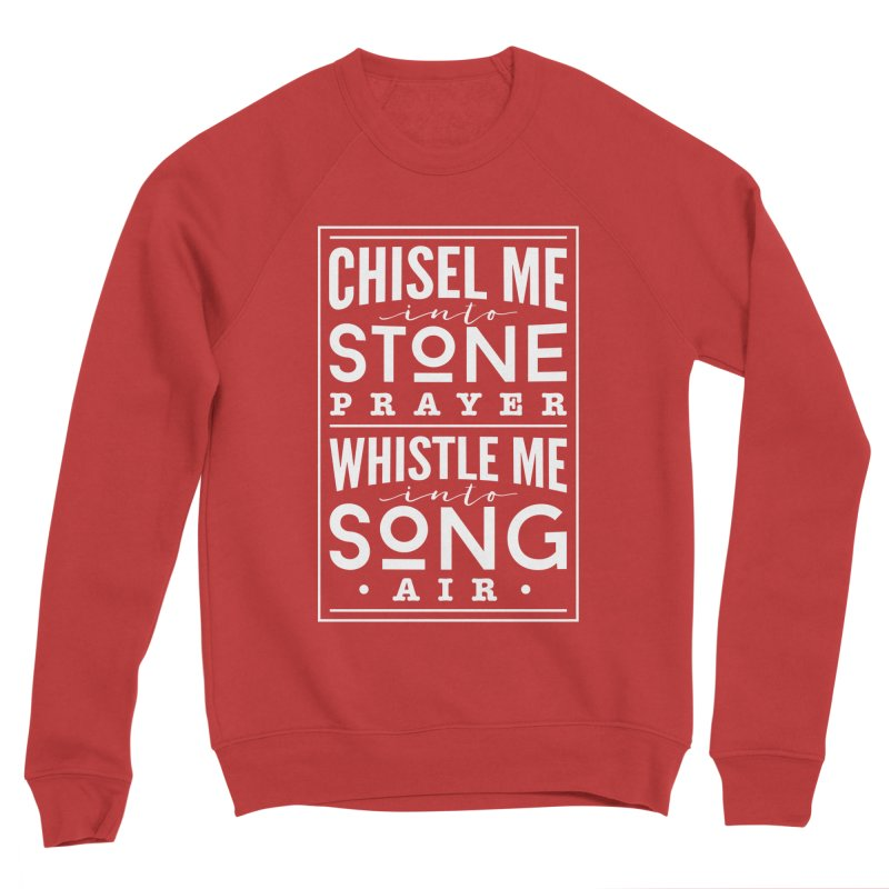 Chisel Me & Whistle Me Women's Sponge Fleece Sweatshirt by Tie Them As Symbols