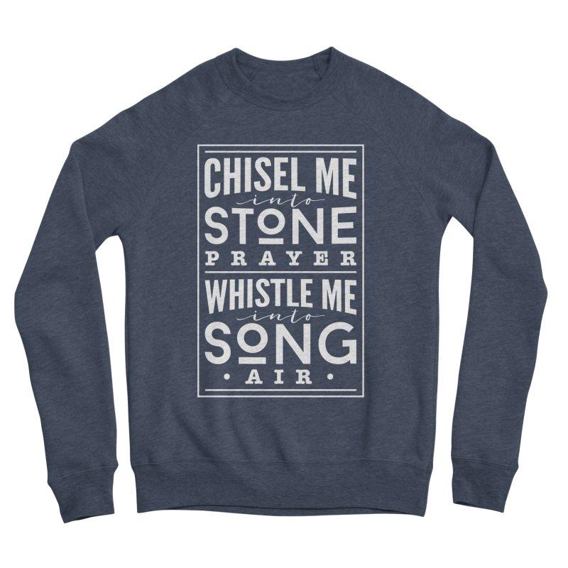 Chisel Me & Whistle Me Women's Sponge Fleece Sweatshirt by Tie Them As Symbols