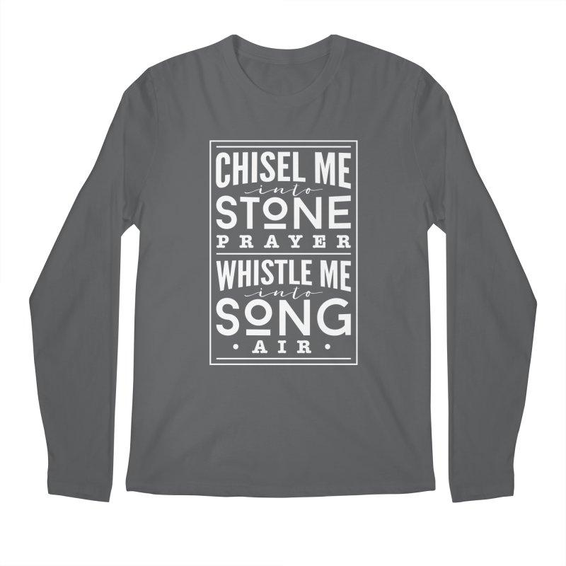 Chisel Me & Whistle Me Men's Longsleeve T-Shirt by Tie Them As Symbols