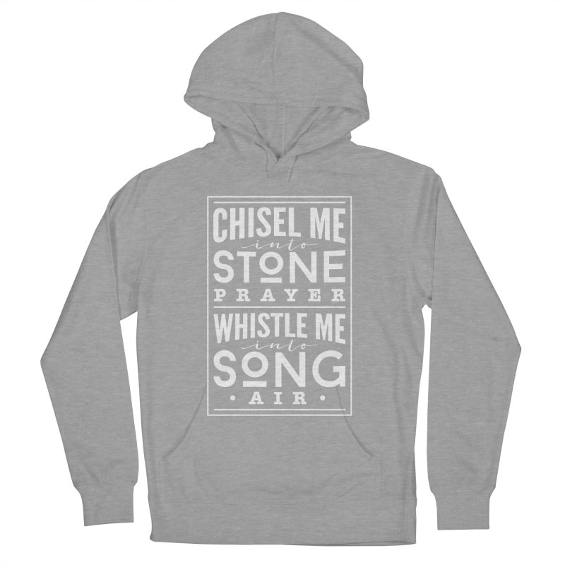 Chisel Me & Whistle Me Women's French Terry Pullover Hoody by Tie Them As Symbols