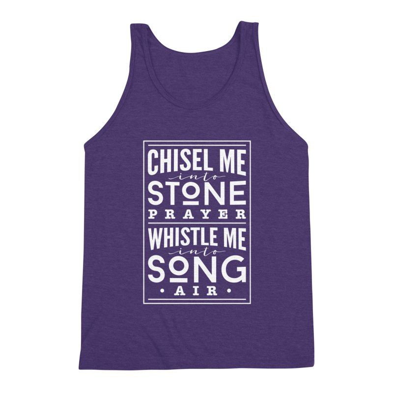 Chisel Me & Whistle Me Men's Triblend Tank by Tie Them As Symbols