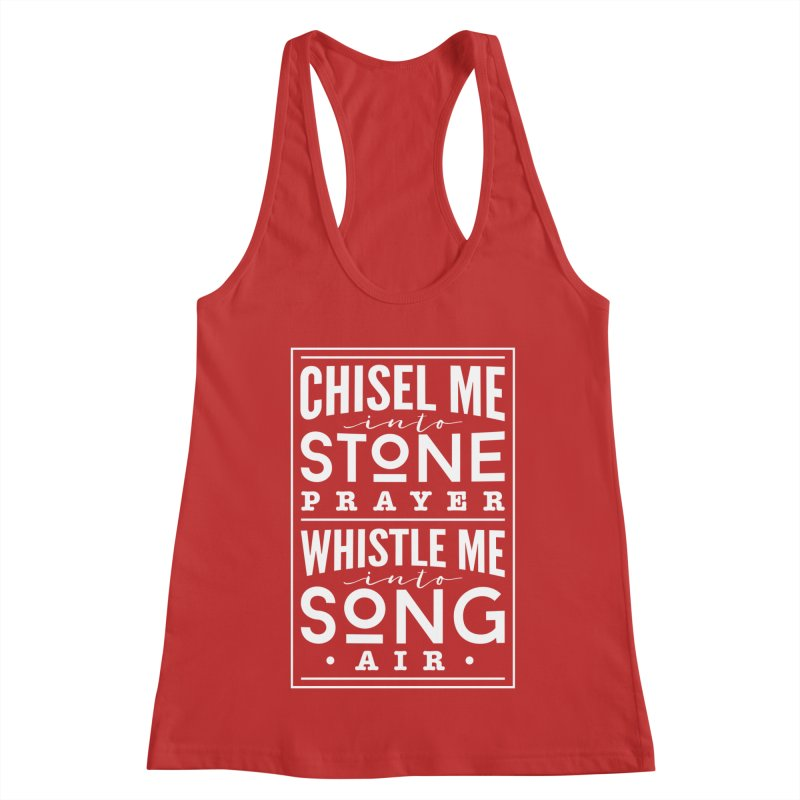 Chisel Me & Whistle Me Women's Racerback Tank by Tie Them As Symbols