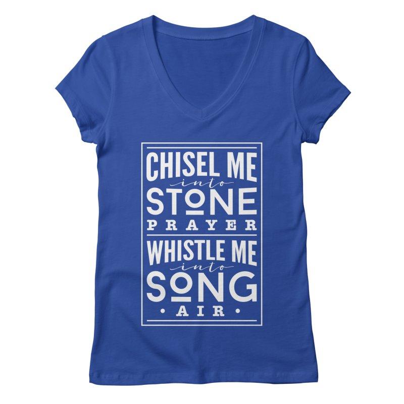 Chisel Me & Whistle Me Women's Regular V-Neck by Tie Them As Symbols