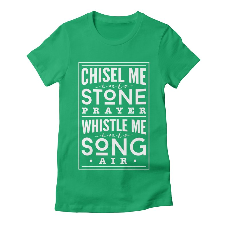 Chisel Me & Whistle Me Women's T-Shirt by Tie Them As Symbols