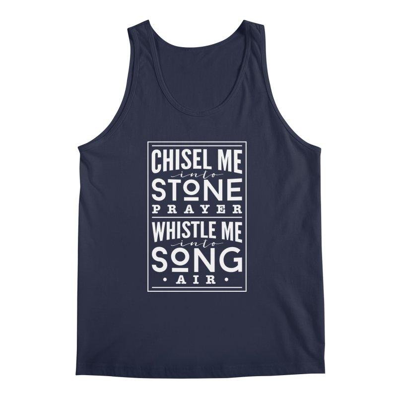 Chisel Me & Whistle Me Men's Regular Tank by Tie Them As Symbols