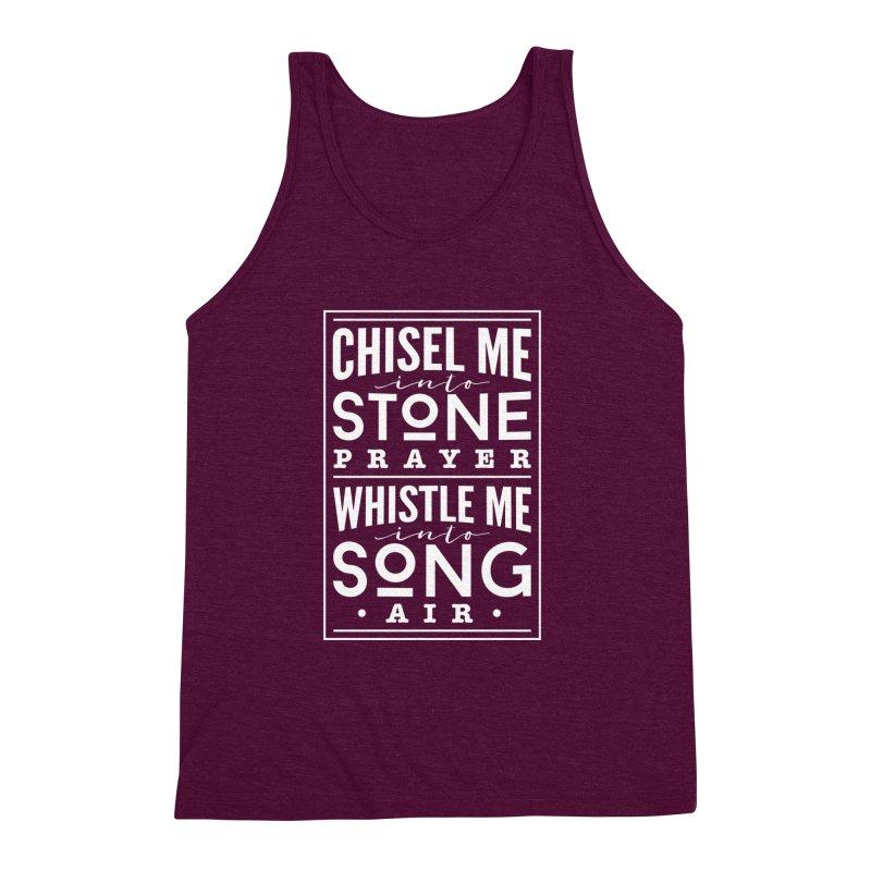 Chisel Me & Whistle Me Men's Triblend Tank by Tie Them As Symbols
