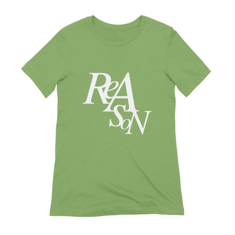 Reason Women's Extra Soft T-Shirt by Tie Them As Symbols