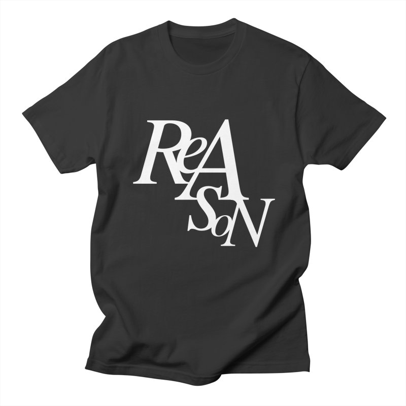 Reason Women's Regular Unisex T-Shirt by Tie Them As Symbols