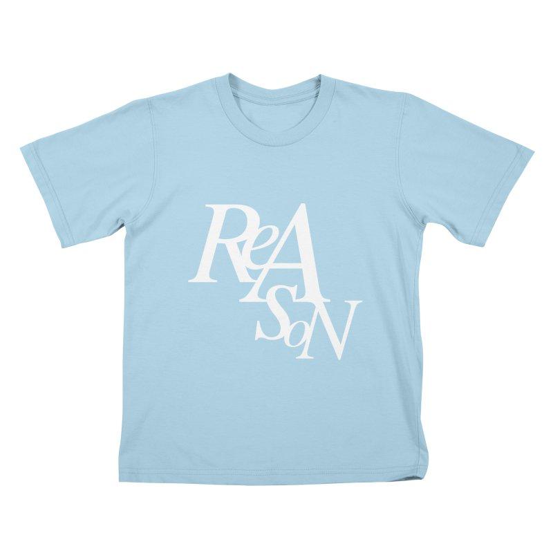 Reason Kids T-Shirt by Tie Them As Symbols