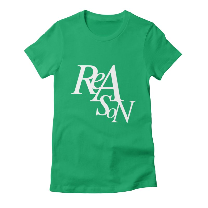 Reason Women's Fitted T-Shirt by Tie Them As Symbols