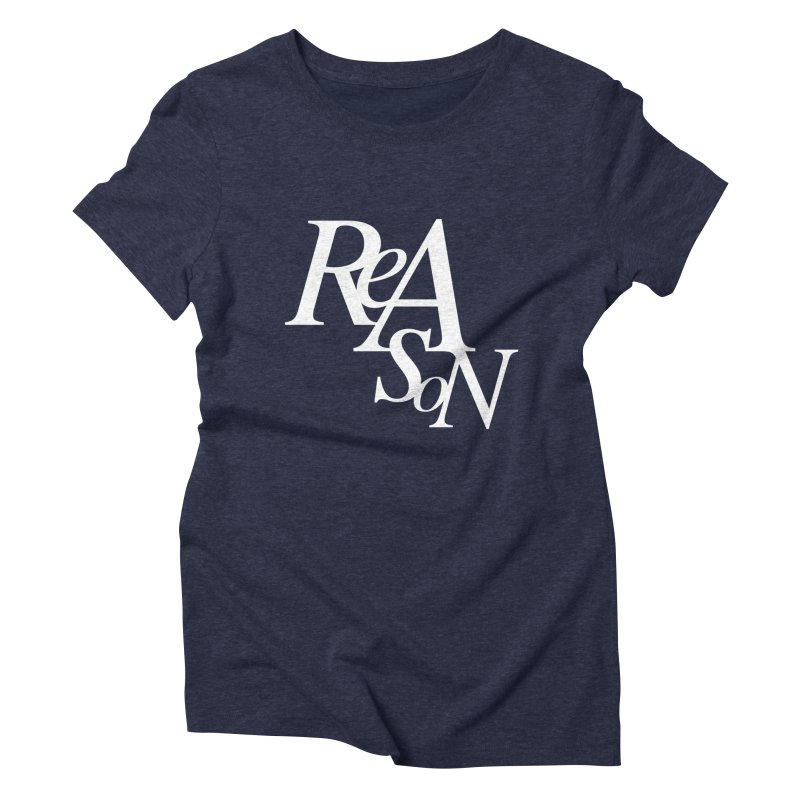 Reason Women's T-Shirt by Tie Them As Symbols