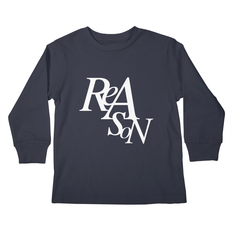 Reason Kids Longsleeve T-Shirt by Tie Them As Symbols