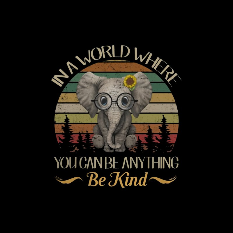 b9dbaf07a Elephant In a world where you can be anything be kind shirt Men's T-Shirt