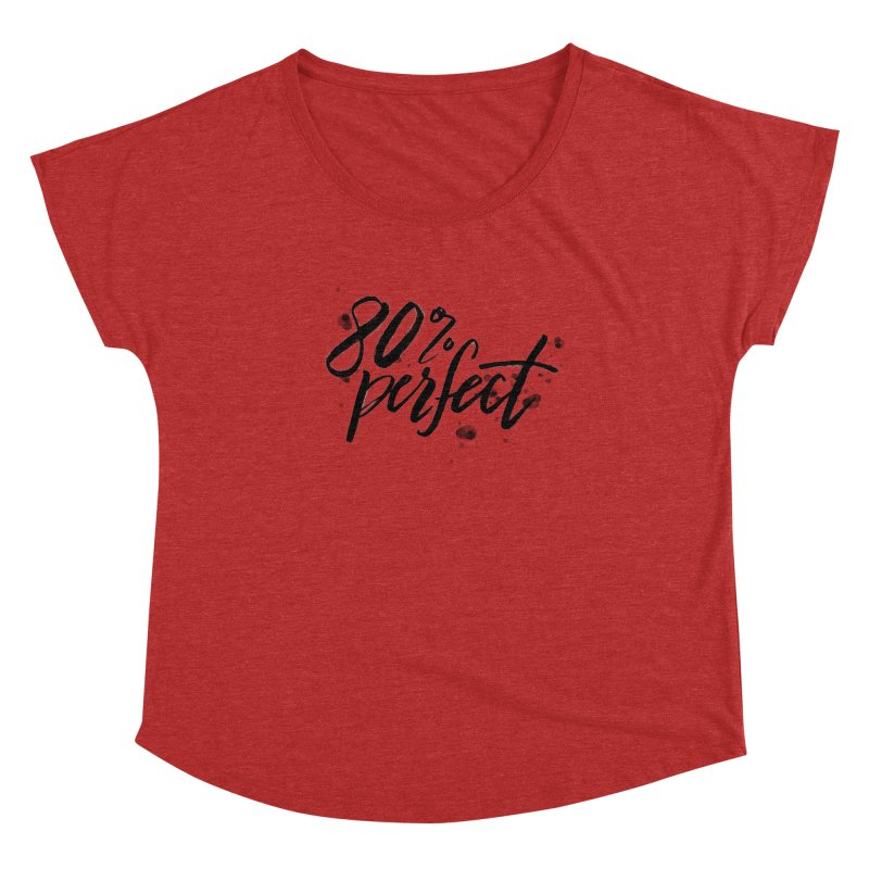 80% Perfect - Black Women's Scoop Neck by Tucker Makes Shirts