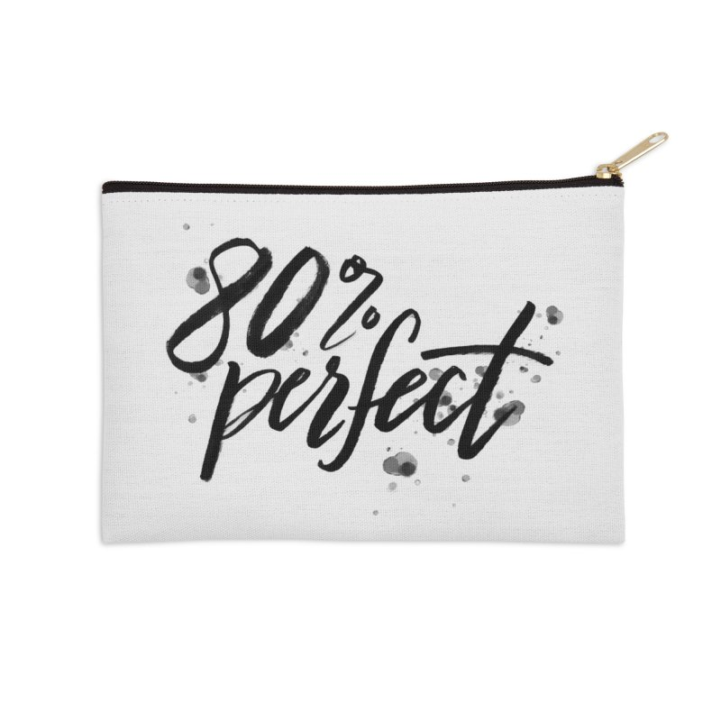 80% Perfect - Black Accessories Zip Pouch by Tucker Makes Shirts
