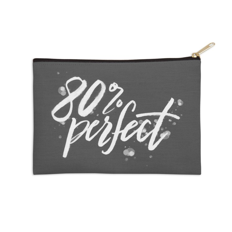 80% Perfect - White Accessories Zip Pouch by Tucker Makes Shirts