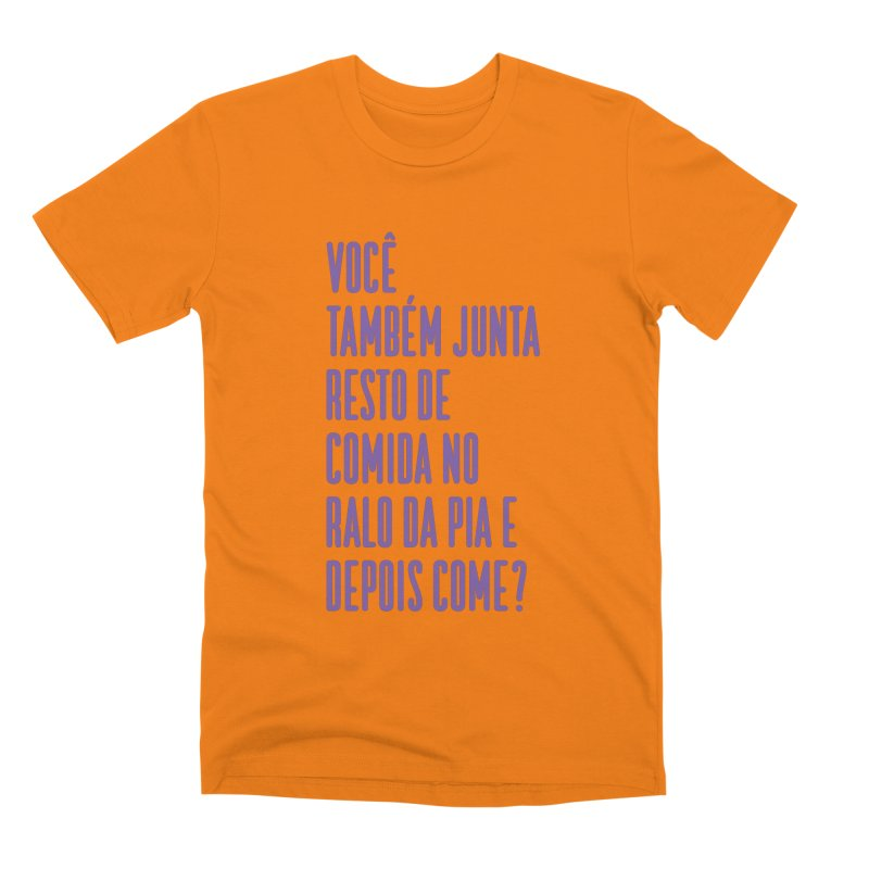 Ralo da Pia Men's Premium T-Shirt by tulleceria
