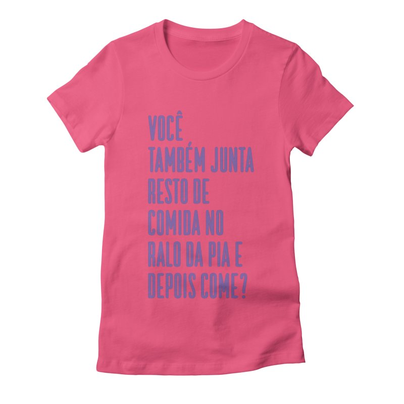 Ralo da Pia Women's Fitted T-Shirt by tulleceria