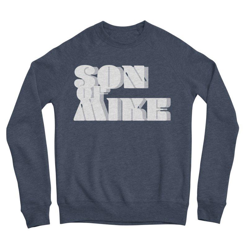 """Son of Mike """"Vintage"""" Women's Sponge Fleece Sweatshirt by Turkeylegsray's Artist Shop"""